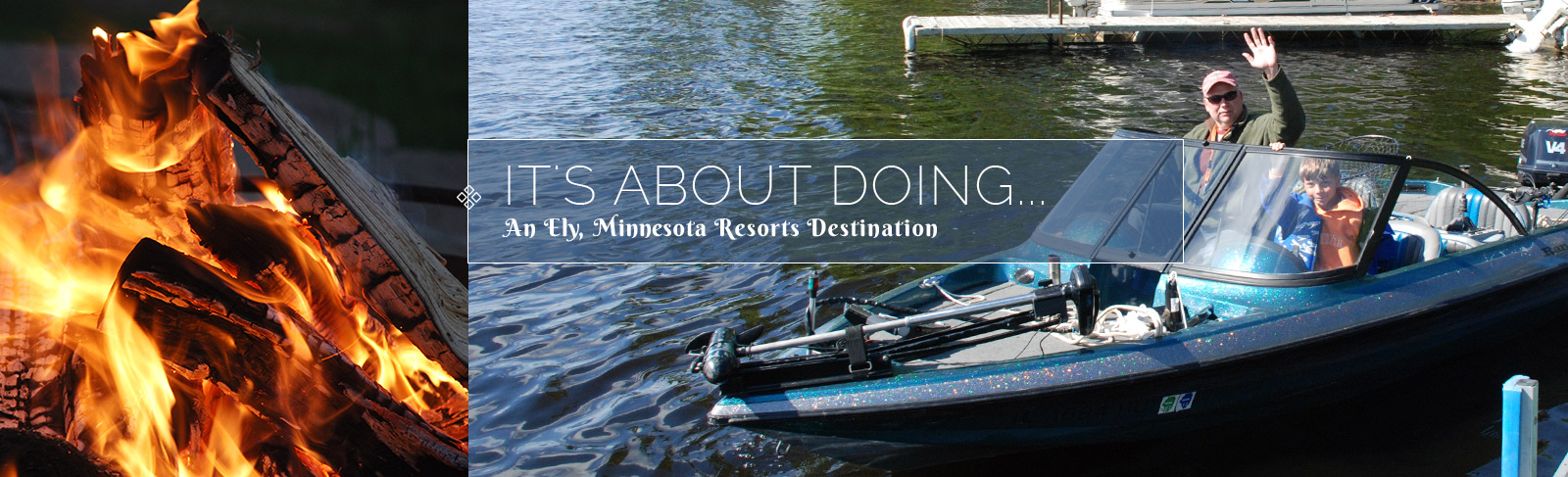 Minnesota Resorts-Ely Minnesota Resorts-River Point Resort-Things To Do On Land, On Water